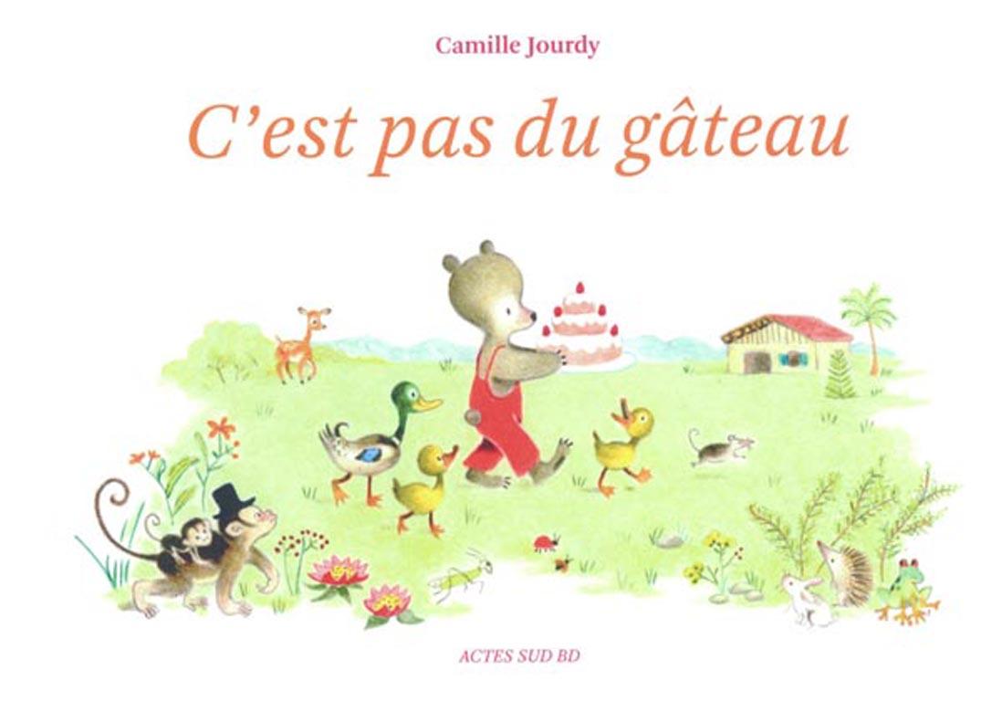 C-est-pas-du-gateau-de-Camille-Jourdy-Actes-Sud-BD