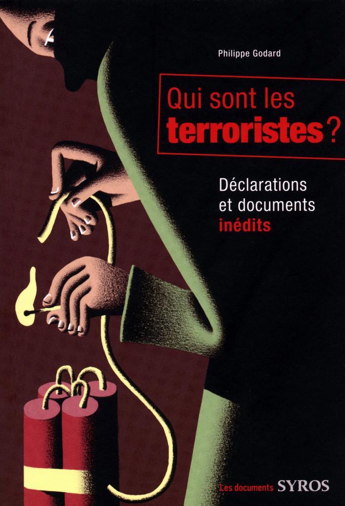 qui sont les terroristes