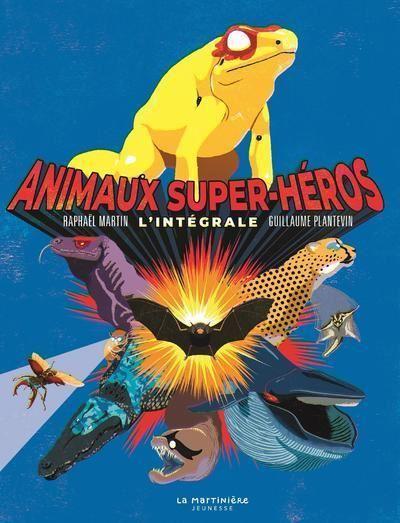 Animaux super-héros, l'intégrale