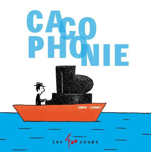 Cacophonie