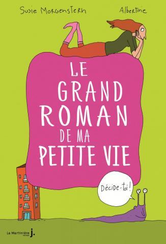 Grand roman de ma petite vie 1