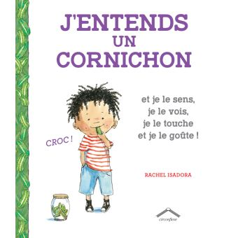 J entends un cornichon