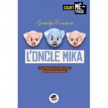 L oncle mika