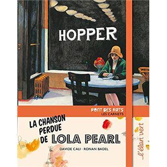 La chanson perdue de lola pearl edward hopper