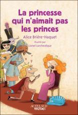 La princesse qui n aimait pas les princes