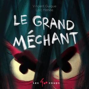 Le grand mechant Loup