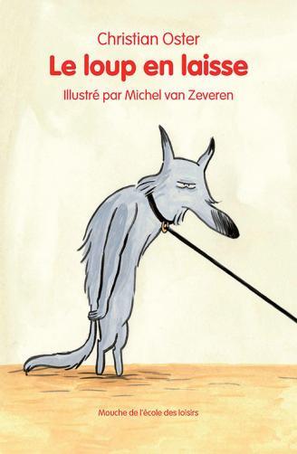 Le loup en laisse
