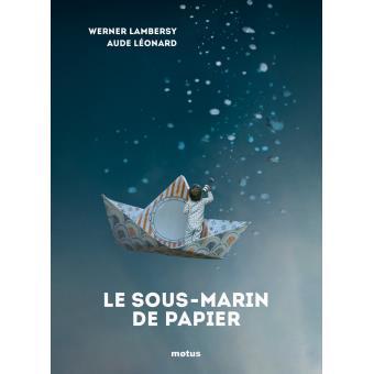 Le sous marin de papier