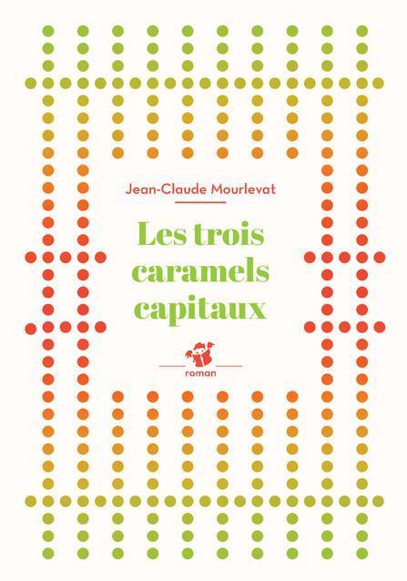Les trois caramels