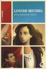 Louise michel une femme libre