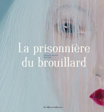 Prisonniere brouillard