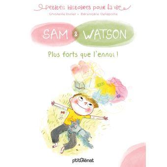 Sam watson plus forts que l ennui