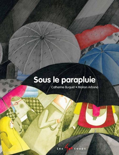 Sous le parapluie