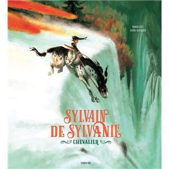 Sylvain de sylvanie chevalier