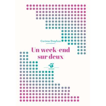 Un week end sur deux