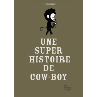 Une super histoire de cow boy