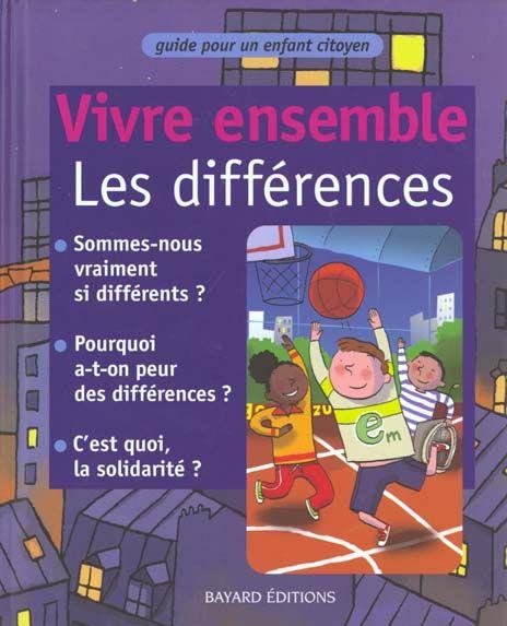 Vivre ensemble les differences