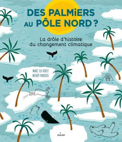 Des palmiers au pole nord