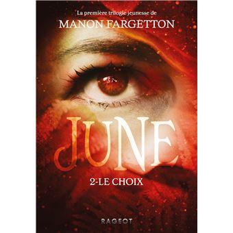 June tome 2 le choix