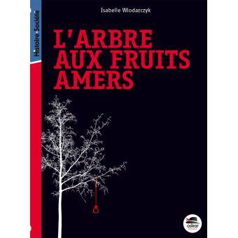 L arbre aux fruits amers