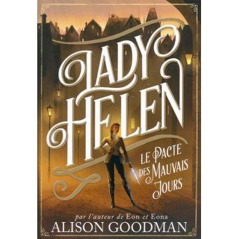 Lady helen tome 2 le pacte des mauvais jours