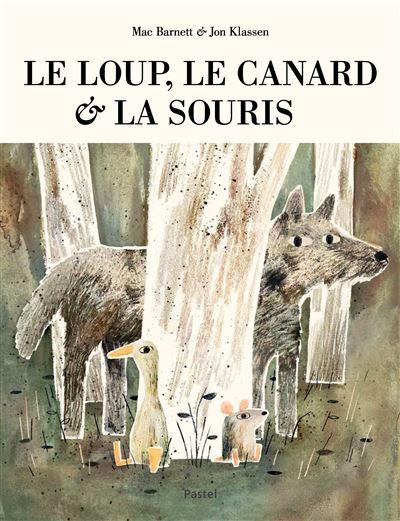Le loup le canard et la souris