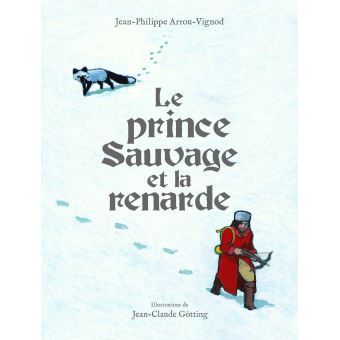 Le prince sauvage et la renarde