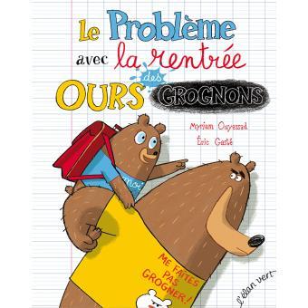 Le probleme avec la rentree des ours grognons