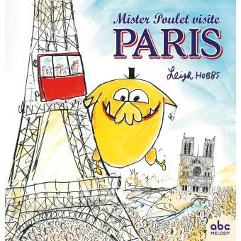 Mister poulet visite paris