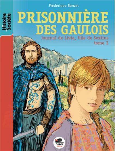 Prisonniere des gaulois